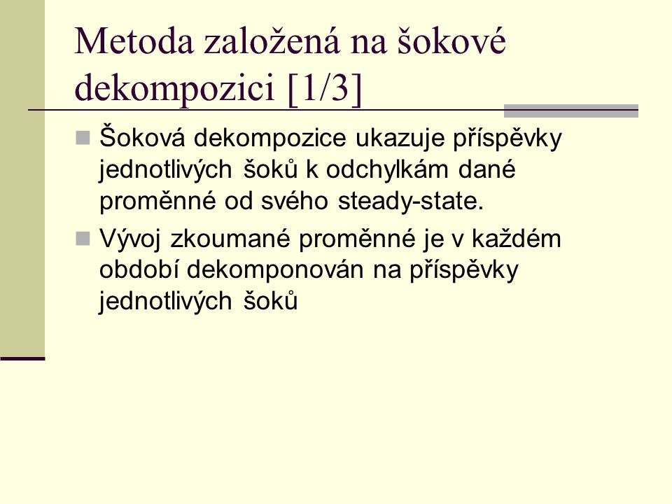 Metoda založená na šokové dekompozici [1/3]